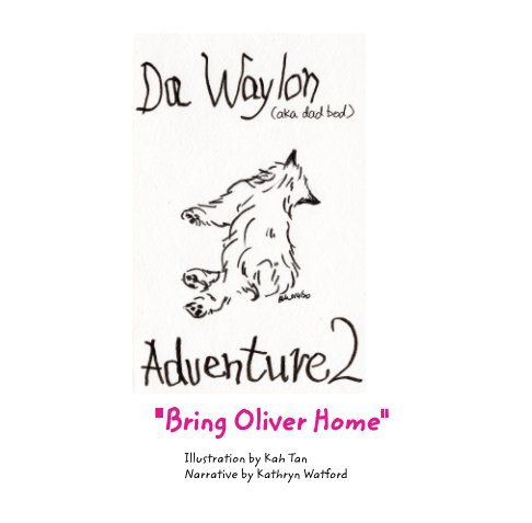 View Da Waylon Adventure Book 2 by Kah Tan, Kathryn Watford