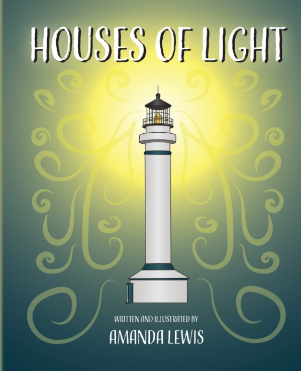 View Houses of Light by Amanda Lewis