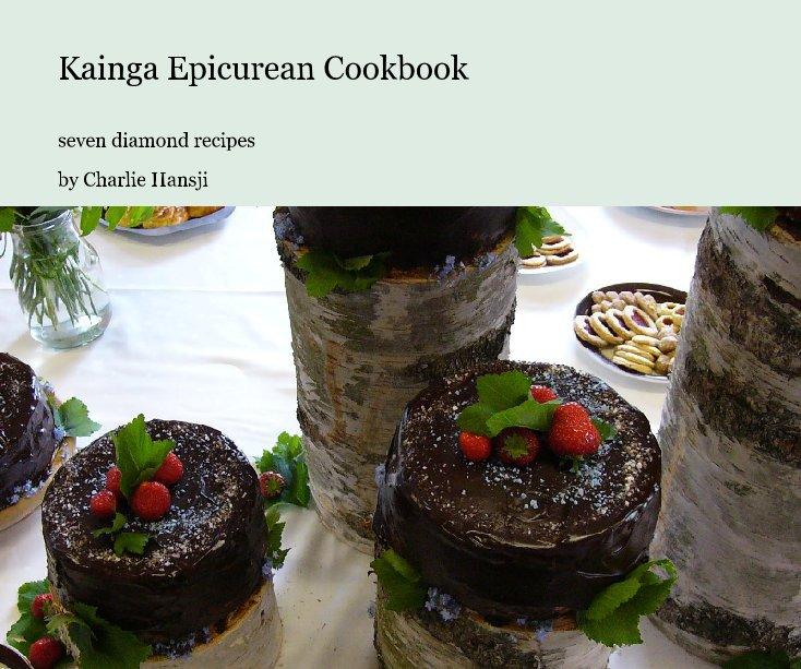 View Kainga Epicurean Cookbook by Charlie Hansji