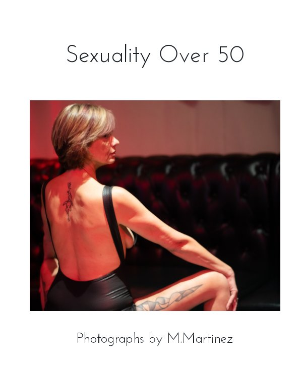 View Sexuality Over 50 by M Martinez