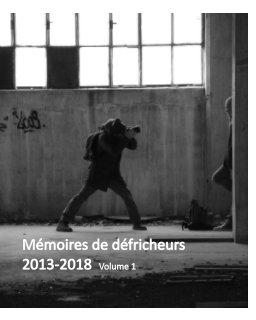 Mémoires de Défricheurs book cover