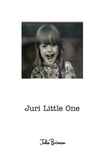 View Juri Little One by Julie Brinson
