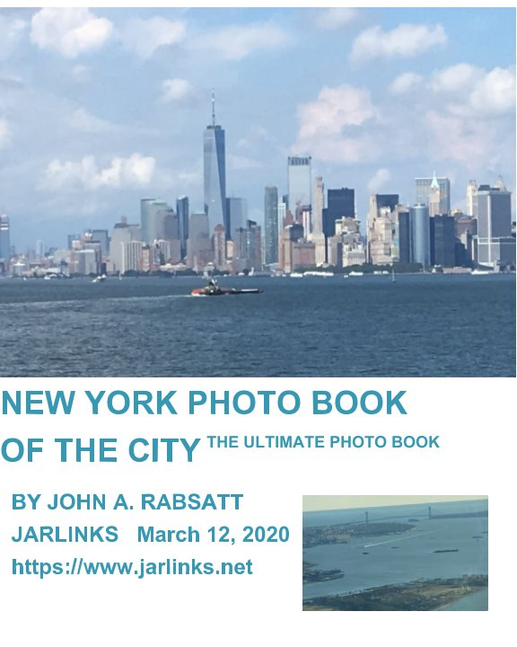 View New York Photo Book Of The City by John Rabsatt
