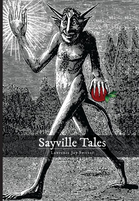 View Sayville Tales (Blurb Hardcover) by Lawrence Jay Switzer