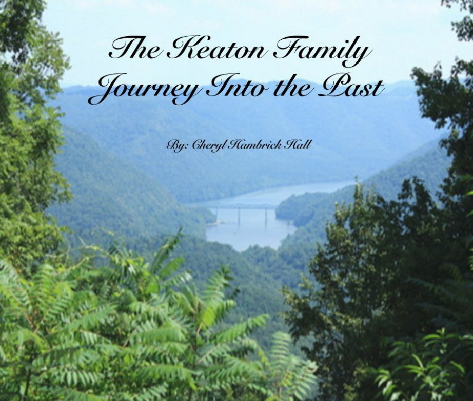 View The Keaton Family Journey Into the Past by Cheryl Hambrick Hall