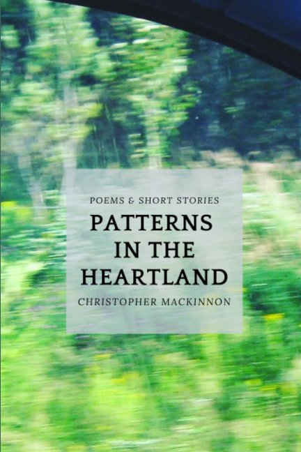 View Patterns In the Heartland by Christopher MacKinnon