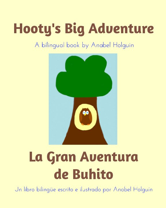View Hooty's Big Adventure by Anabel Holguin