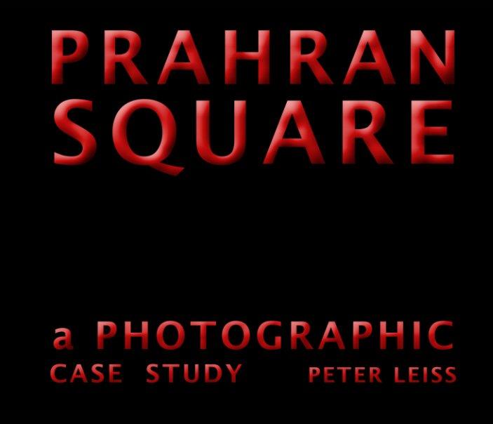 View Prahran Square by Peter Leiss