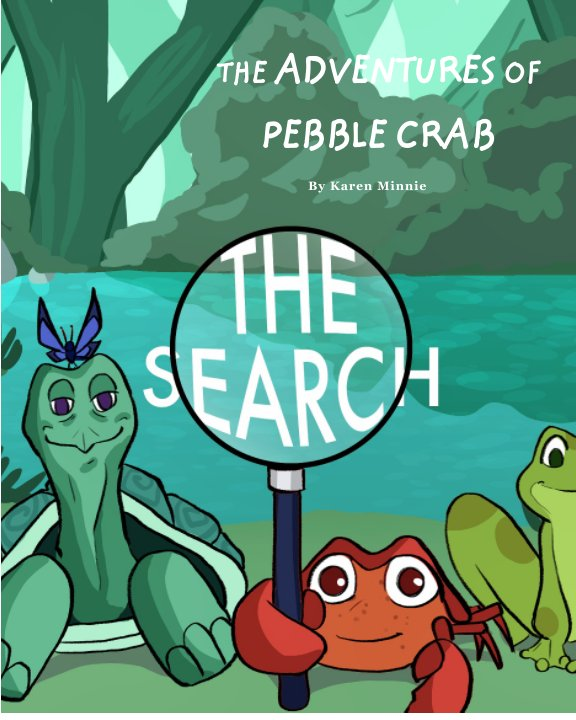 View The Adventures of Pebble Crab by Karen Minnie