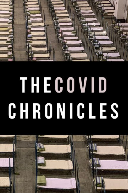 The Covid Chronicles nach James Tilton anzeigen