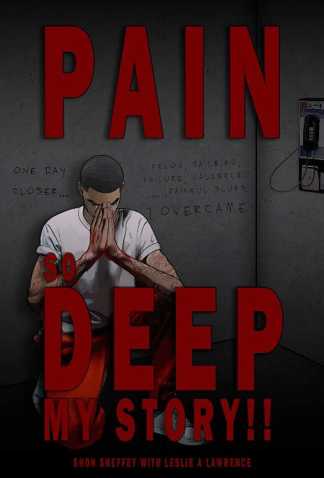 View Pain So Deep by Shon Sheffey / Leslie Lawrence