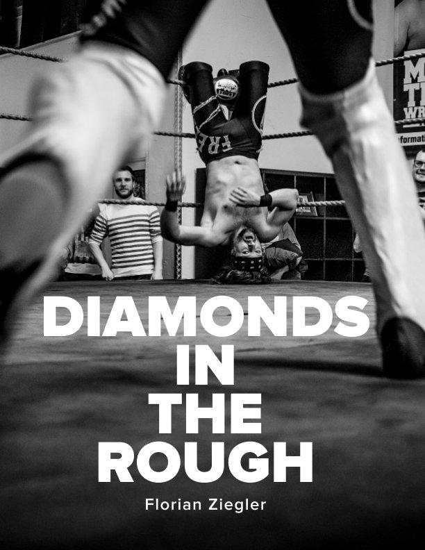 Diamonds in the Rough nach Florian Ziegler anzeigen