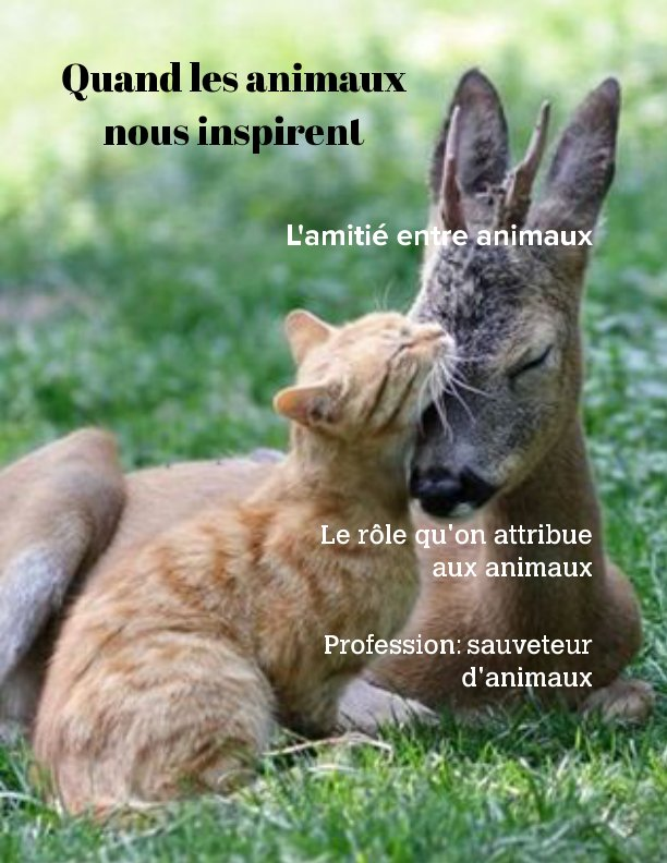 View Quand les animaux nous inspirent by Carole Gauthier