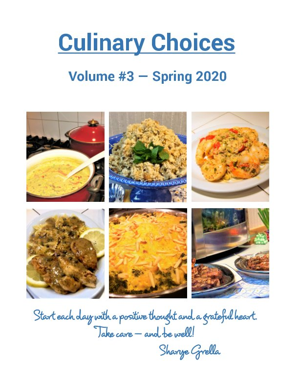 View CULINARY CHOICES - Volume #3 - Spring 2020 by Sharye Grella