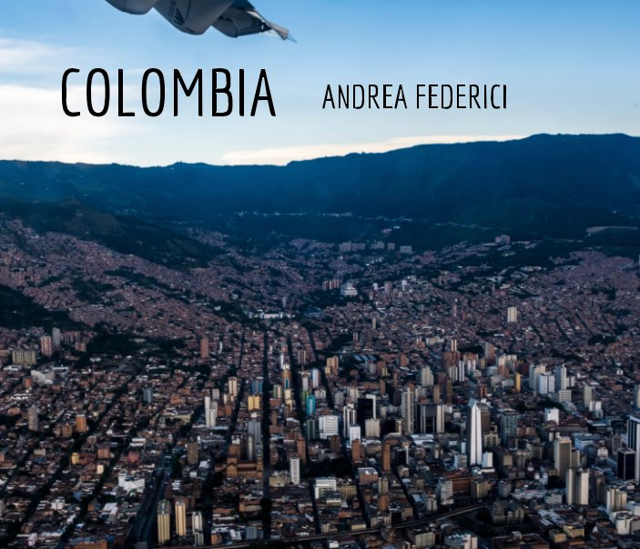 View My Colombia by andrea federici