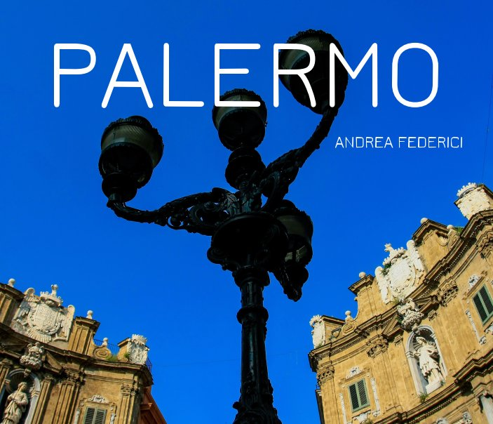 View Palermo by andrea federici