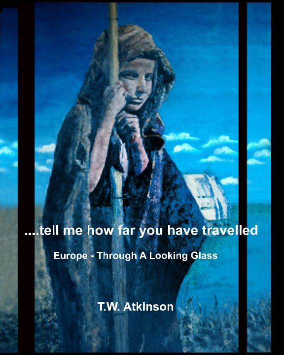 View tell me how far you have travelled by T. W. Atkinson