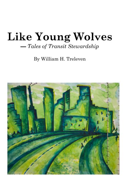 View Like Young Wolves by William H. Treleven