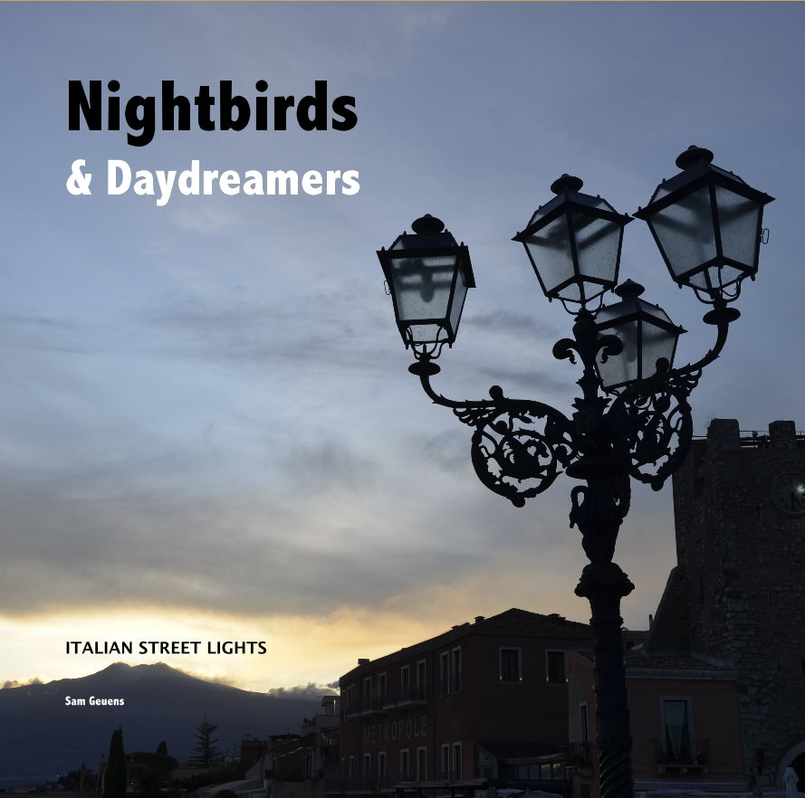 View Nightbirds and Daydreamers by Sam Geuens