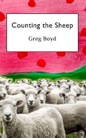 View Counting the Sheep by Greg Boyd