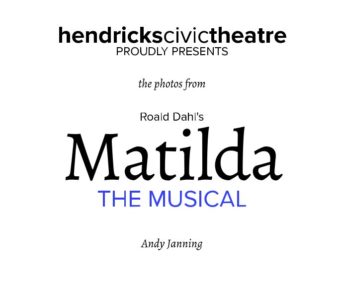 View Matilda The Musical by Andy Janning