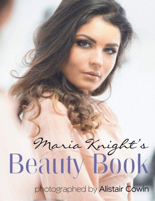 View Maria Knight's Beauty Book - 2020 by Alistair Cowin