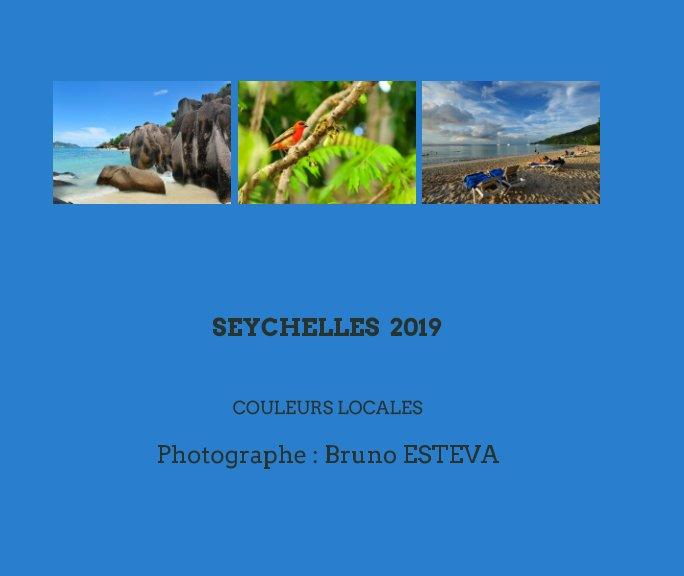 View Sheychelles 2019 by Bruno ESTEVA