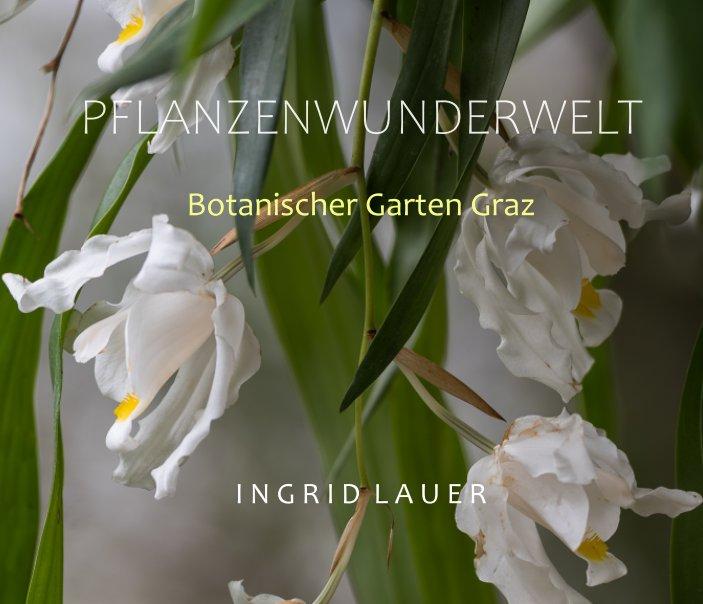 Pflanzenwunderwelt nach Ingrid Lauer anzeigen