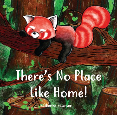 View There's No Place Like Home by Katherine Swanson