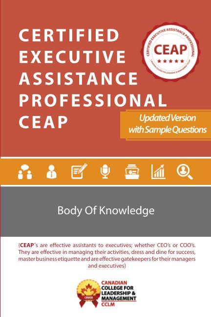 View Certified Executive Assistance Professional CEAP Body of Knowledge by CCLM Canada
