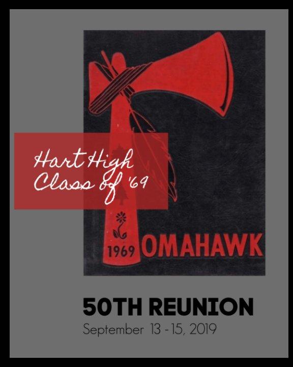 View Hart High Class of '69 50th Reunion by Gayle Johnson-Becker