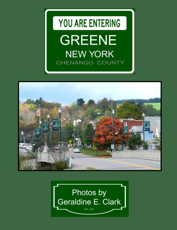 You Are Entering Greene New York nach Geraldine E. Clark anzeigen