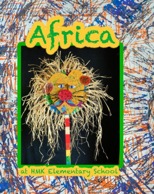 Africa! at HMK Elementary nach Bruce Hucko anzeigen