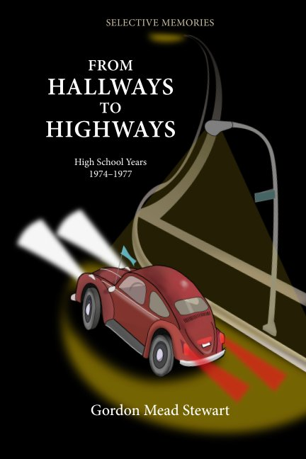 View From Hallways to Highways by Gordon Mead Stewart