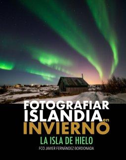 Fotografiar Islandia en Invierno book cover