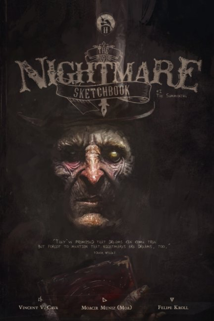 The Nightmare Sketchbook nach Felipe Kroll - Vincent V. Cava anzeigen