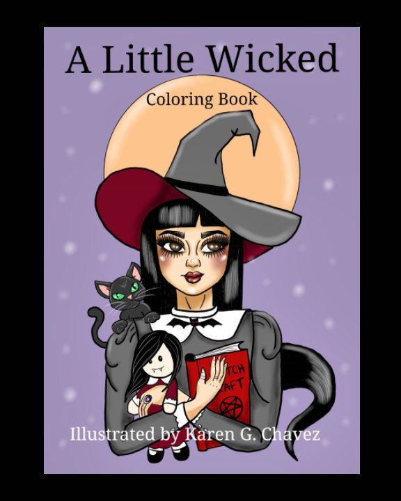View A Little Wicked by Karen Glenda Chavez