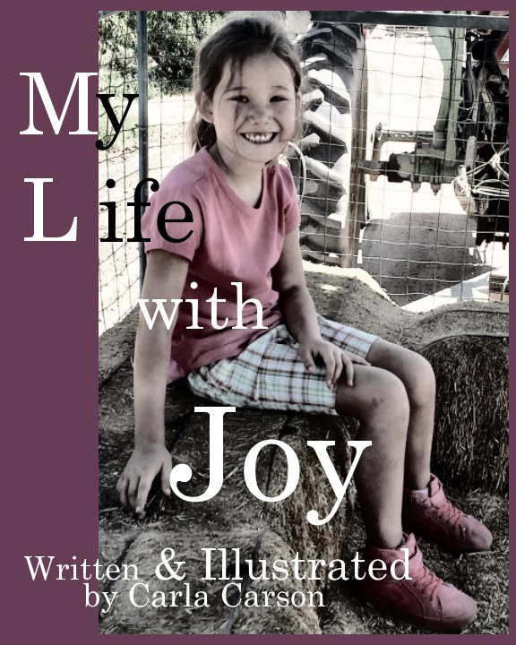 View My Life with Joy by Carla Carson