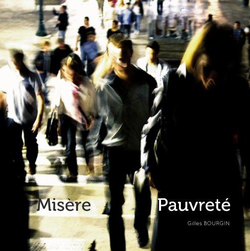 View Misère et Pauvreté by Gilles BOURGIN