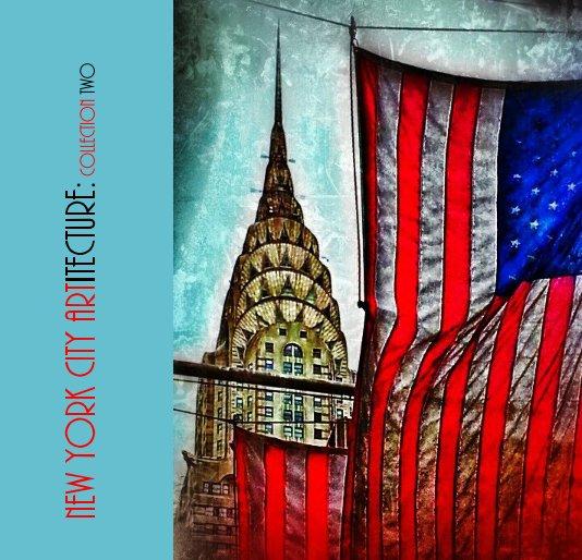 Ver new york city artitecture: collection two por William Maron