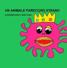 Un Animale Parecchio Strano book cover