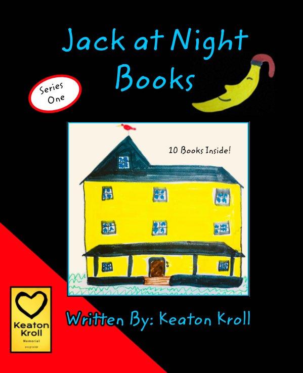 Ver Jack at Night Books por Keaton Kroll