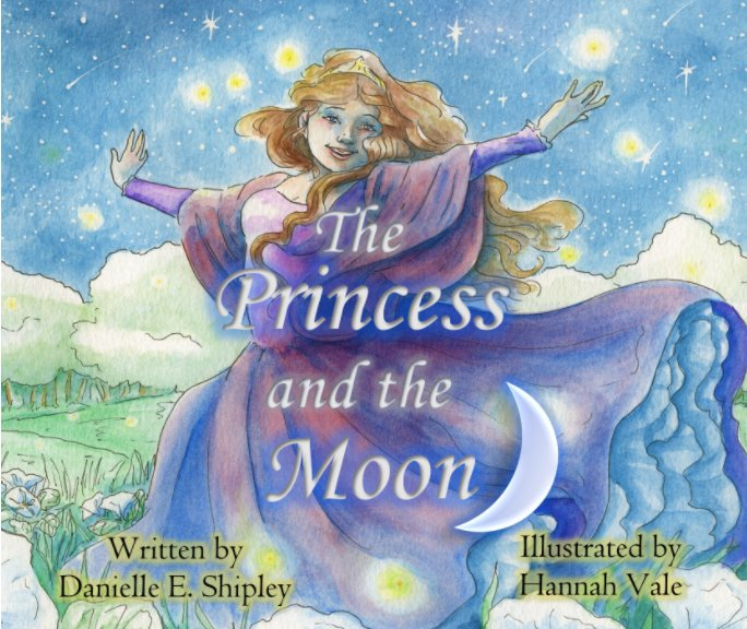 View The Princess and the Moon by Danielle E. Shipley