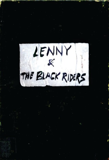 Lenny and The Black Riders: Hardcover nach Warren Criswell anzeigen