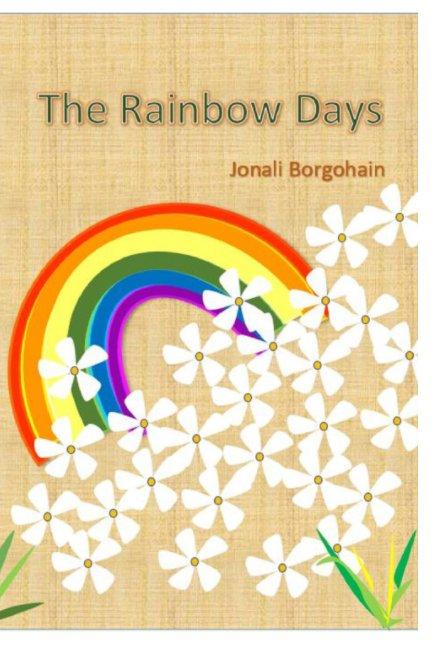 Ver The Rainbow Days por Jonali Borgohain