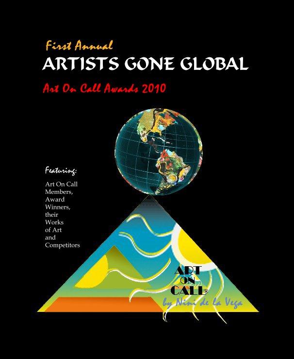 View ARTISTS GONE GLOBAL  2010 by Nini  de la Vega