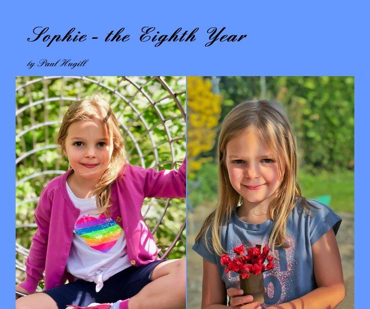 Sophie - the Eighth Year nach Paul Hugill anzeigen