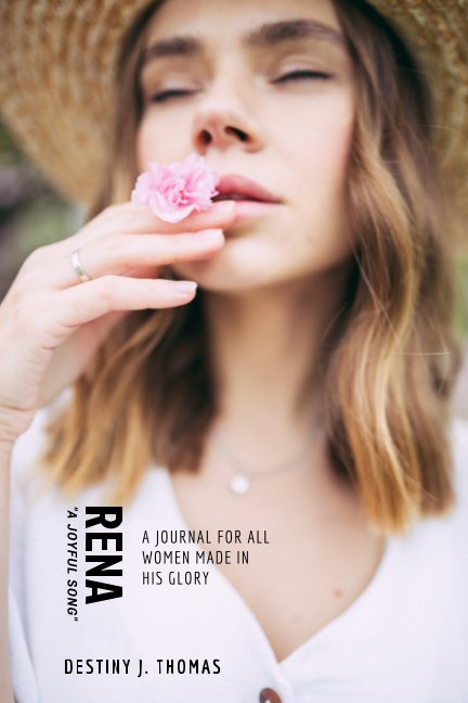 View RENA: A Journal For All Women Made In His Glory by Sage Magazine