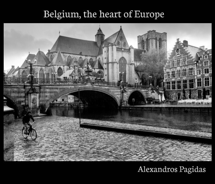 View Belgium, the heart of Europe by Alexandros Pagidas