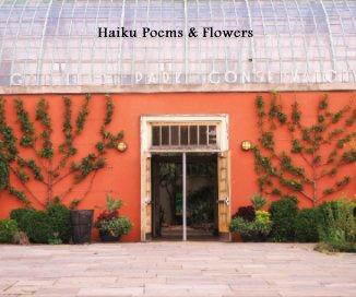 Haiku Poems & Flowers book cover